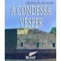 A Condessa Vesper Aluizio Azevedo