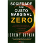 Sociedade Com Custo Marginal Zero Jeremy Rifkin - Frete 8