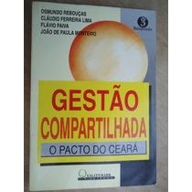 Livro - Gestão Compartilhada Osmundo Rebouças - Cláudio Ferr