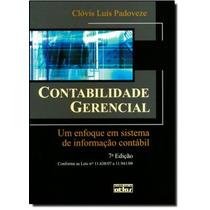 Contabilidade Gerencial: Um Enfoque Em Sistema De Informaç