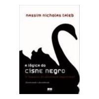 Livro: A Lógica Do Cisne Negro - Nassim Nicholas Taleb