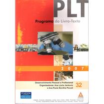 Plt 32 Desenvolvimento Pessoal E Proficional Org.ana Lúcia J