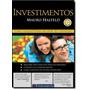 Investimentos: Como Administrar Melhor Seu Dinheiro