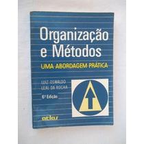 Organizção E Métodos - Uma Abordagem Prática
