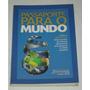 Passaporte Para O Mundo Apex Do Brasil Nely Caixeta Livro