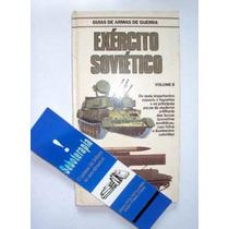 Exército Soviético Volume 2 - Guias De Armas De Guerra