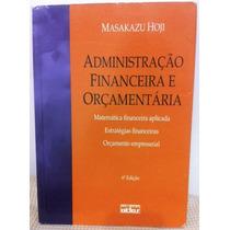 Administração Financeira E Orçamentária - Masakazu Hoji