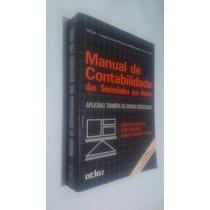 Livro Manual Contabilidade Sociedades Por Ações - Eliseu M