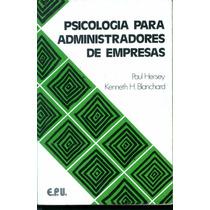 Livro Psicologia Para Administradores De Empresas *6