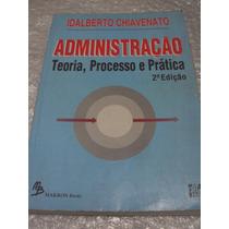 Administração Teoria, Processos E Prática