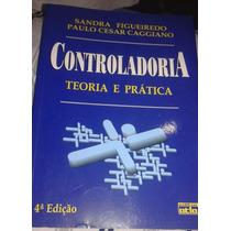 Livro Controladoria Teoria E Pratica - 4ª Edição - Ano 2008
