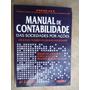Livro - Manual De Contabilidade Das Sociedades Por Ações - S