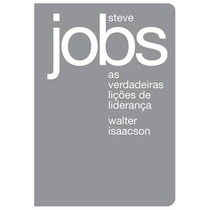Livro Steve Jobs As Verdadeiras Lições De Liderança - Novo