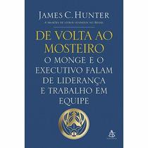 Livro De Volta Ao Mosteiro: O Monge E O Executivo - Novo