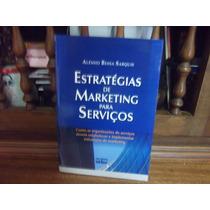 Estratégias De Marketing Para Serviços - Aléssio Bessa S.