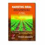 Marketing Rural - Como Se Comunicar Com O Homem Que Fala Com
