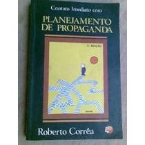 Contato Imediato Planejamento De Propaganda - Roberto Corrêa