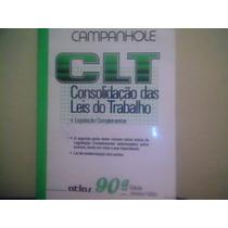 Livro: Clt - 90a. Edição - Campanhole - Editora Atlas - 1994