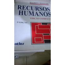 Recursos Humanos 5ª Ed. - Idalberto Chiavenato