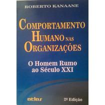 Comportamento Humano Nas Organizacões