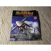 Aviao Radiocontrole P 51 D Mustang Fasc 50 Lacrado