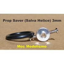 Prop Saver / Salva Helice Para Motores Com Eixo 3mm + O