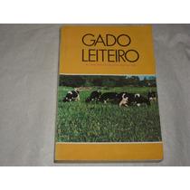 Livro Gado Leiteiro Veterinaria Pecuaria Walter Batistton