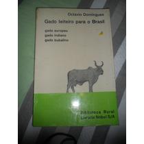 Gado Leiteiro Para O Brasil - Octavio Domingues