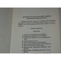 Livro Reprodução Cativeiro Peixes Ornamentais Gastão Botelho