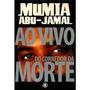 Livro Ao Vivo Do Corredor Da Morte Mumia Abu-jamal