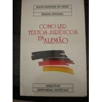 Livro Como Ler Textos Juridicos Em Alemão Hans-wernar Huneke
