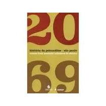 Livro História Da Psicanálise São Paulo1920 1969 Carmen