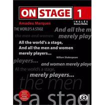 Livro On Stage 1 Inglês Ensino Médio Amadeu Marques