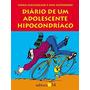Livro Diário De Um Adolescente Hipocondríaco Aidan Macfarlan