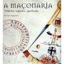 Livro A Maçonaria Símbolos, Segredos, Significado Macnulty
