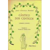 Livro Canticos Dos Canticos Jamil Almansur Haddad