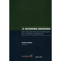 Livro A Ouvidoria Brasileira Edson Vismona(organizador)