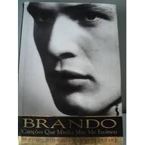 Livro Brando Canções Que Minha Mãe Me Ensinou Marlon Brando
