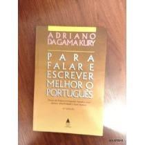 Livro Para Falar E Escrever Melhor O Português 2ª Edição