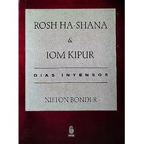 Livro Rosh Ha-shana E Iom Kipur Dias Intensos Nilton Bonder
