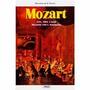 Livro Mozart Vida, Obras E Suas Relações Com A Maçonaria