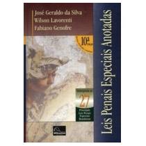 Livro Leis Penais Especiais Anotadas José Geraldo Da Silva