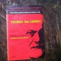 Livro Conceitos Psicanalíticos Básicos Da Teoria Da Libido