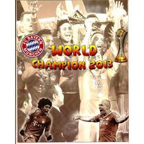 Encarte Kit - Album Mundial De Clubes - Bayern Campeão 2013