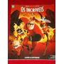 Álbum Os Incríveis Pixar Disney Com 150 Figurinhas Coladas