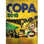 Álbum Rumo A Copa 2010 - Completo - Figurinhas Coladas
