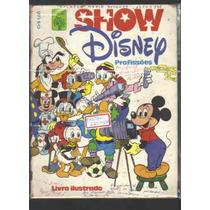 Álbum Show Disney Profissões-ed Abril-faltam 215 Figurinhas