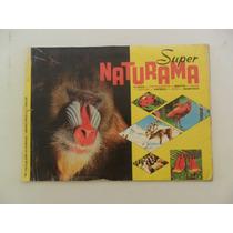 Album Super Naturama! Faltando 107 Figurinhas! Ed. Vecchi!