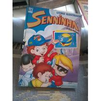 Antigo Livro Ilustrado Álbum Figurinhas Seninha Sena 1995
