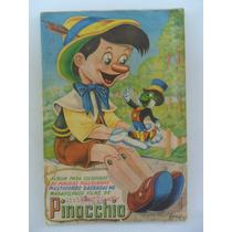 Álbum Pinocchio 1955! Completo! Editora Vecchi!
